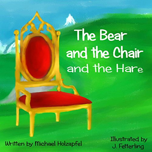 Couverture de The Bear and the Chair and the Hare