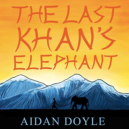 The Last Khan's Elephant cover art