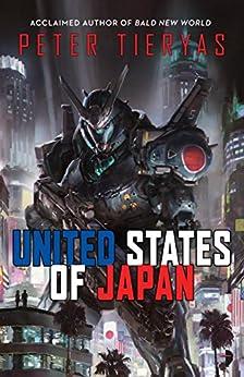 United States of Japan (English Edition) por [Peter Tieryas]