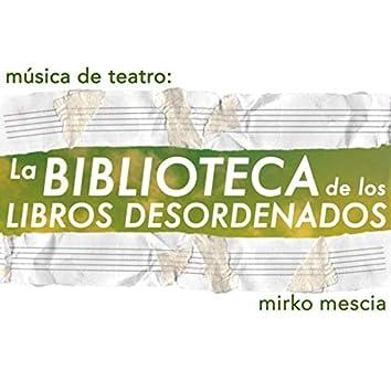 Música de teatro: la biblioteca de los libros desordenados