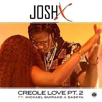 Creole Love Pt. 2