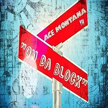 On Da Block