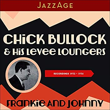 Frankie and Johnny (Recordings 1932 - 1936)