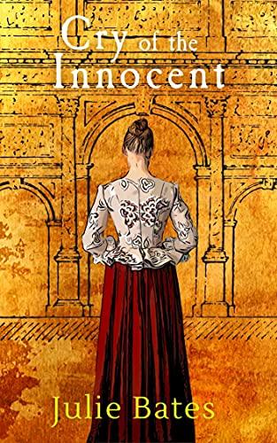 Cry of the Innocent: A Faith Clarke Mystery by [Julie Bates]