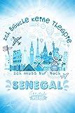 Ich Brauche Keine Therapie Ich Muss Nur Nach Senegal: Senegal Reise- und Urlaubsheft / Reiselogbuch / Reiseplanungsjournal / Lustige Reisegeschenkidee ... und 120 leere Seiten (German Edition)
