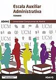 Temario Escala Auxiliar Administrativa de la Universidad Complutense de Madrid (plazas para la estabilización)