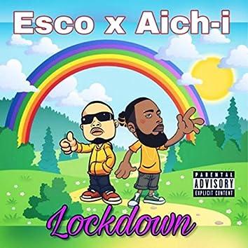 Lockdown (feat. Esco)