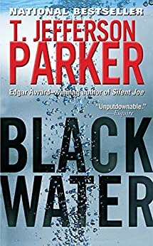Black Water: A Merci Rayborn Novel (Merci Rayborn Novels Book 3) by [T. Jefferson Parker]