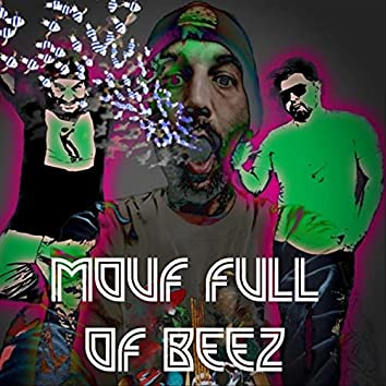 Mouf Full of Beez (feat. Cutter $ Thompson)