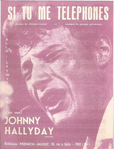 Partition Johnny Hallyday Si tu me téléphones Paroles & musique