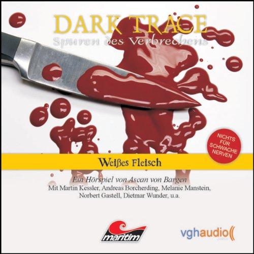 Weißes Fleisch audiobook cover art