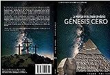 Génesis Cero: Las evidencias de una creación pre-adámica