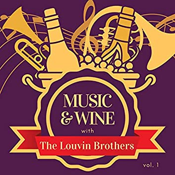 Music & Wine with the Louvin Brothers, Vol. 1