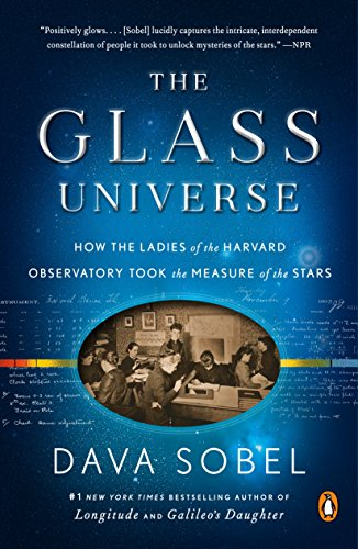 The Glass Universe: How the Ladies of the Harvard Observatory Took the  Measure of the Stars eBook: Sobel, Dava: Amazon.ca: Kindle Store