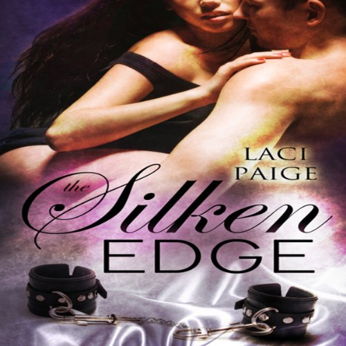 The Silken Edge, Volume 1 audiobook cover art