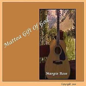 Mattea Gift of God