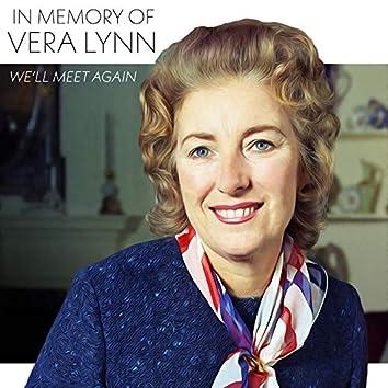 In Memory of Vera Lynn - We'll Meet Again