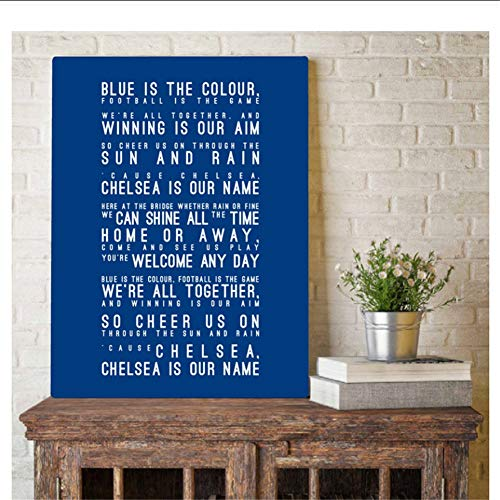 Home Decor Canvas Chelsea FC Inspired Song Lyrics HD Prints Paintings Pictures Modern Bedroom Wall Art Poster -50x70cm No Frame