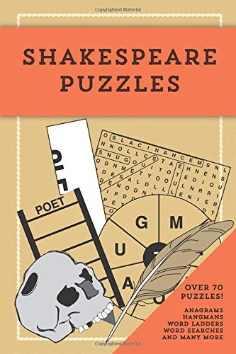 Shakespeare Puzzles: ...Over 70 puzzles relating to the works of William Shakespeare