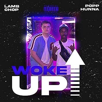 Woke Up (feat. Popp Hunna)