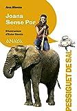 Joana Sense Por: Edición en valenciano (LITERATURA INFANTIL - Pizca de Sal (C. Valenciana))