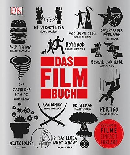 Big Ideas. Das Film-Buch: Berühmte Filme einfach erklärt