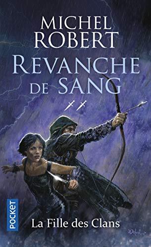 La Fille des Clans - tome 2 : Revanche de sang (2)