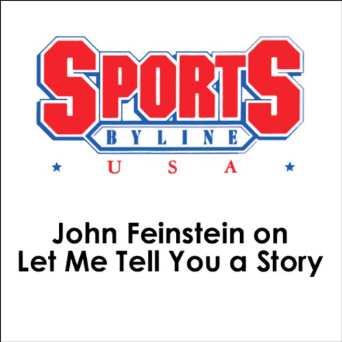 John Feinstein on Let Me Tell You a Story audiobook cover art
