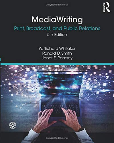 Compare Textbook Prices for MediaWriting 5 Edition ISBN 9781138341784 by Whitaker, W. Richard