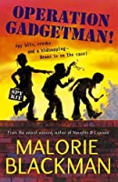 Operation Gadgetman! by Malorie Blackman(1995-01-01)