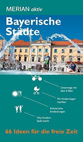 MERIAN aktiv Bayerische Städte