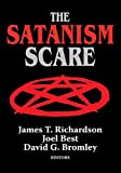 The Satanism Scare (Social Institutions and Social Change Series)