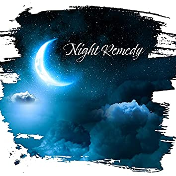 Night Remedy: Deep Sleep, True Relaxation, Insomnia Overcome