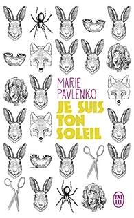 Je suis ton soleil par Marie Pavlenko