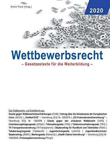 Wettbewerbsrecht 2020: Gesetzestexte für die Weiterbildung