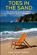 Toes in the Sand: My Journey from Domestic Engineer to Entrepreneur