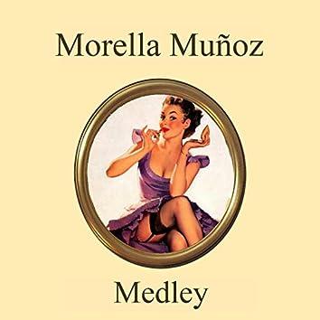 Morella Muñoz Medley: Palomita Blanca / Arroz Con Leche / La Muñeca / Dormite Niño / Canción de Cuna / Doñana / Riqui Ran / Una Paloma Blanca / Mi Real y Medio / La Pájara Pinta / La Perica / La Mónica Pèrez / Mariamoñito / El Monigote / El Cocherito en L