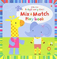 Baby's Very First Mix and Match Playbook (Baby's Very First Books)