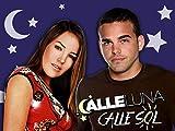 Calle Luna, Calle Sol - Temporada 1