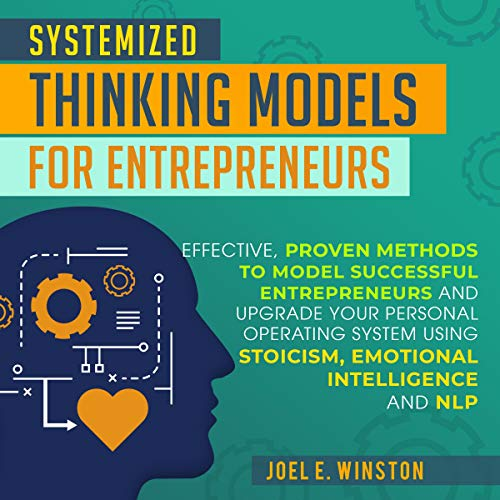 Systemized Thinking Models for Entrepreneurs cover art