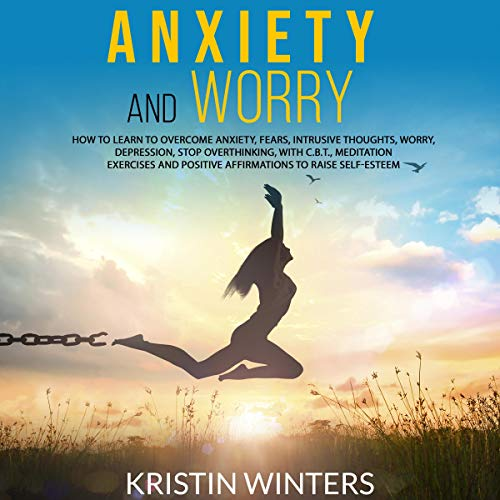 Anxiety and Worry cover art