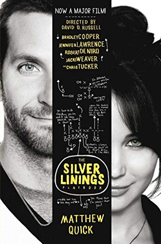 The Silver Linings Playbook. Film Tie-In [Lingua inglese]