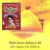 Main hoon Abbas e Ali