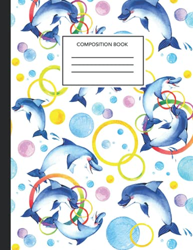 Composition Notebook: Beautiful dolphin College Ruled Composition Notebook 8.5 x 11 inches x 120 pages