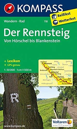KOMPASS Wanderkarte Der Rennsteig - Von Hörschel bis Blankenstein: Wanderkarte mit Kurzführer, Radtouren und Höhenprofil. GPS-genau. 1:50000 (KOMPASS-Wanderkarten, Band 118)