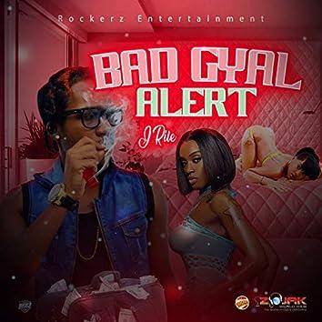 Bad Gyal Alert