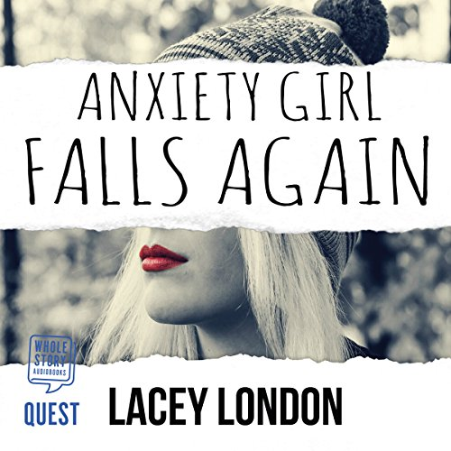 Anxiety Girl Falls Again audiobook cover art