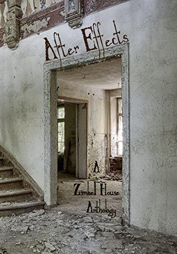 After Effects: A Zimbell House Anthology