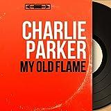 My Old Flame (feat. Miles Davis, J.J. Johnson, Max Roach, Duke Jordan) [Mono Version]