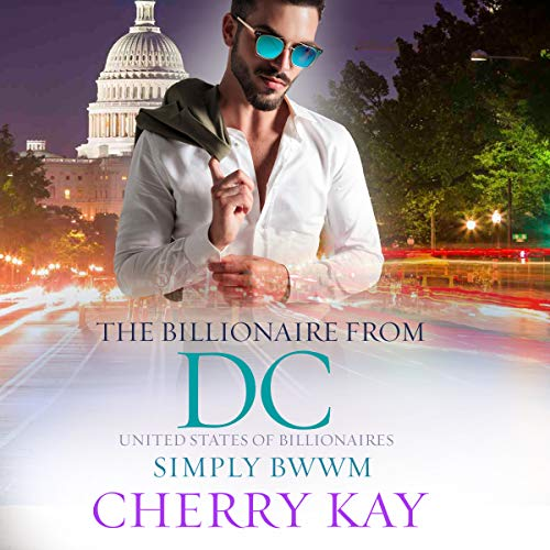 The Billionaire from DC     United States of Billionaires, Book 15              By:                                                                                                                                 Cherry Kay                               Narrated by:                                                                                                                                 Charlie Boswell                      Length: 4 hrs and 56 mins     Not rated yet     Overall 0.0